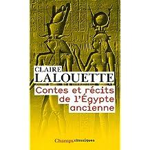 CONTES ET RÉCITS DE L'ÉGYPTE ANCIENNE N.P.