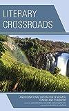 img - for Literary Crossroads: An International Exploration of Women, Gender, and Otherhood book / textbook / text book