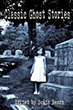 img - for Classic Ghost Stories (Crucifixion Books) (Volume 1) book / textbook / text book