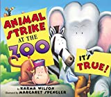 Animal Strike at the Zoo, Karma Wilson, 0060575034