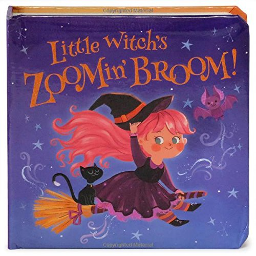 Little Witch's Zoomin' Broom: Children's Board Book (Little Bird -