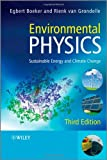 Environmental Physics, Egbert Boeker and Rienk van Grondelle, 0470666757