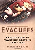 Evacuees, Mike Brown, 075094045X