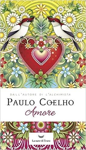 Amore (Le onde): Amazon.es: Paulo Coelho, C. Estrada, R ...