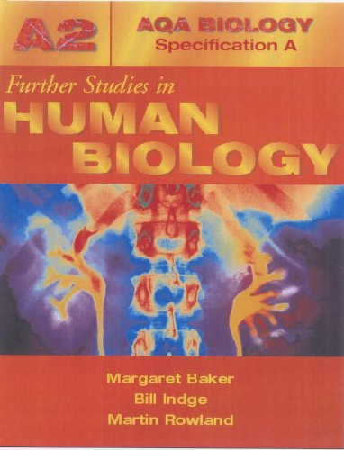 Absa A2 Further Studies in Human Biology (Aqa Human Biology Specification a)