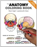 The Anatomy Coloring Book, Wynn Kapit and Lawrence M. Elson, 0321832019
