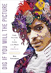 Named one of the best music books of 2017 by The Wall Street Journal                       A unique and kaleidoscopic look into the life, legacy, and electricity of the pop legend Prince and his wideranging impact on our cultu...