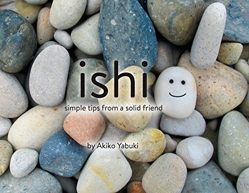 Ishi: Simple Tips from a Solid Friend