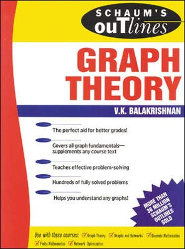 Schaum's Outline of Graph Theory: Including Hundreds of Solved Problems
