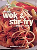 img - for Simple Wok & Stir-Fry: Step-By-Step book / textbook / text book