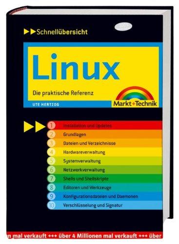 Linux: Die praktische Referenz (Schnellübersichten)