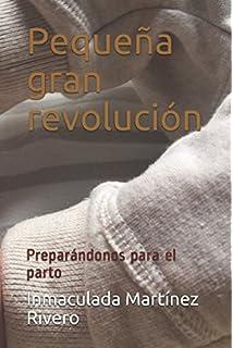 Pequeña gran revolución: Preparándonos para el parto