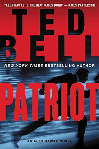 Patriot: An Alex Hawke Novel (Alex Hawke Novels)