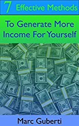 7 Effective Methods To Generate More Income For Yourself