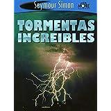 Tormentas Increibles (Spanish Edition)