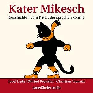 Kater Mikesch Hörbuch