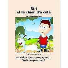Riri et le chien d'à côté (French Edition)