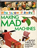 Making Mad Machines, Jen Green, 0531173267