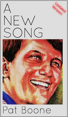 A new song kindle edition by pat boone religion spirituality a new song by boone pat fandeluxe Choice Image