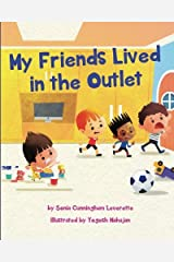 My Friends Lived in the Outlet Paperback