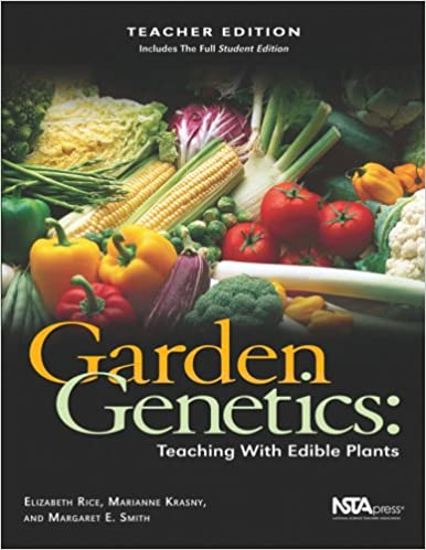 Garden Genetics: Teaching With Edible Plants (Teacher Edition ...