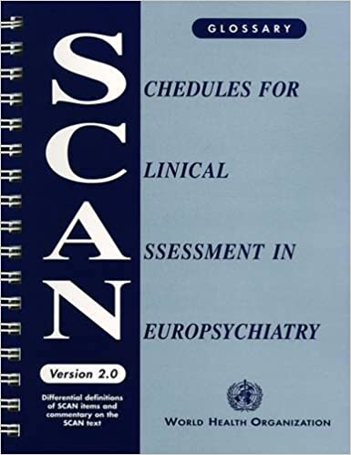 Schedules for Clinical Assessment in Neuropsychiatry (SCAN): Version 2 - Glossary