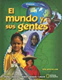 El Mundo y Sus Gentes, Boehm, Richard G. and Armstrong, David G., 0078673828