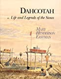 img - for Dahcotah: Life and Legends of the Sioux book / textbook / text book