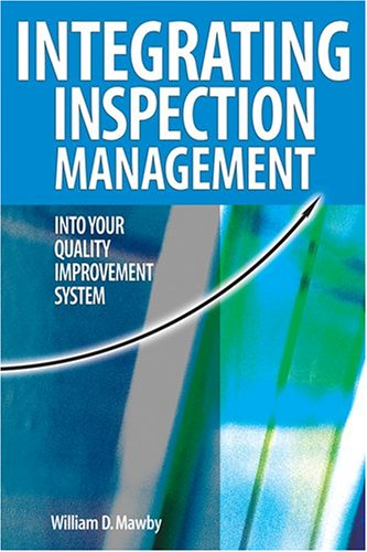 Download Integrating Inspection Management into Your Quality Improvement System PDF