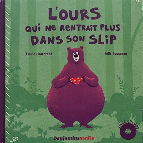 L Ours Qui Ne Rentrait Plus Dans Son Slip 2 Volumes 1cd