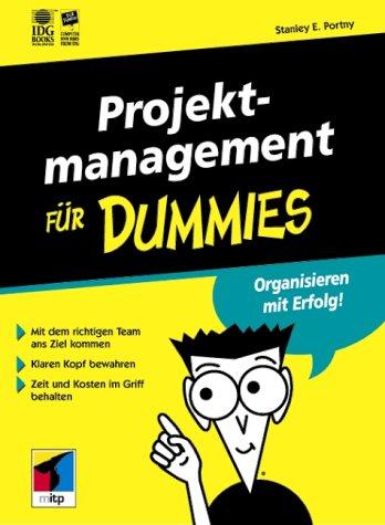 Projektmanagement für Dummies