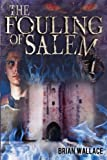 img - for The Fouling of Salem (FTK) (Volume 2) book / textbook / text book
