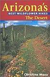 Arizona's Best Wildflower Hikes: The Desert