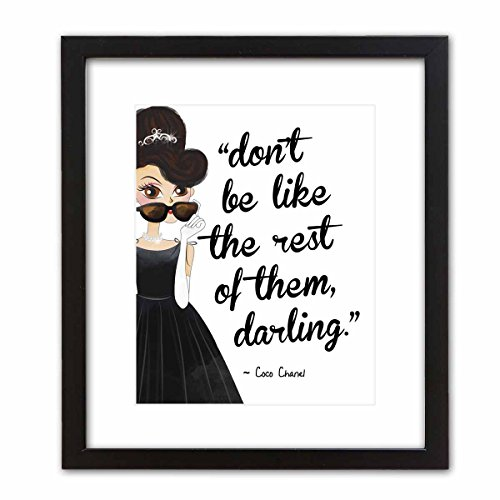 Pop Art Print ~ Audrey Hepburn w/Coco Chanel Beauty/Fashion Quote: DON'T BE LIKE THE REST OF THEM, DARLING (8