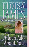 Much Ado About You (Essex Sisters, book 1) by  Eloisa James in stock, buy online here