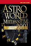 Astro World Millenium Version 2001