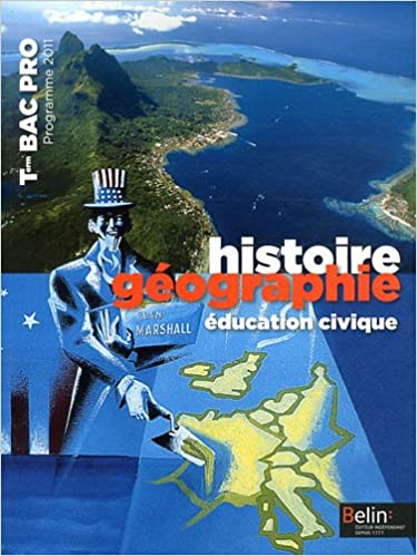 Livres gratuits Histoire géographie éducation civique Tle Bac Pro : Programme 2011 pdf ebook