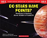 img - for Scholastic Question & Answer: Do Stars Have Points? book / textbook / text book