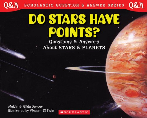 (Scholastic Question & Answer: Do Stars Have Points?)