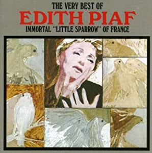 Edith Piaf Immortal Quot Little Sparrow Quot Of France The Very