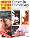 Careers in Cosmetology (Success Without College Series)