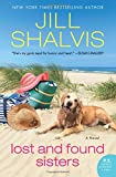 Lost and Found Sisters: A Novel	 by  Jill Shalvis in stock, buy online here