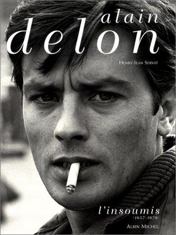 Alain Delon, L'insoumis 1957-1970