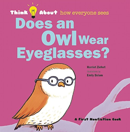 Does an Owl Wear Eyeglasses? (Think ()