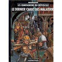 COMPAGNONS DU CRÉPUSCULE T.03 : DERN. CHANT MALATERRE (ED. BIS CHEZ ADP)