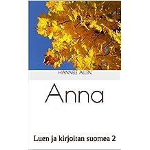 Anna: Luen ja kirjoitan suomea 2 (Finnish Edition)