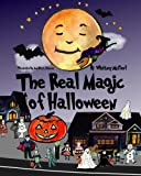 img - for The Real Magic of Halloween book / textbook / text book