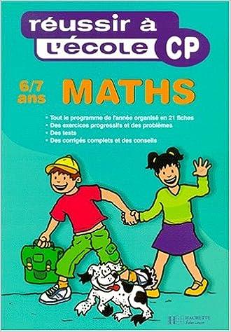 Téléchargement Réussir à l'école, maths, CP pdf