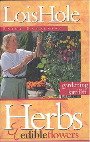 Herbs and Edible Flowers (Enjoy Gardening Series)
