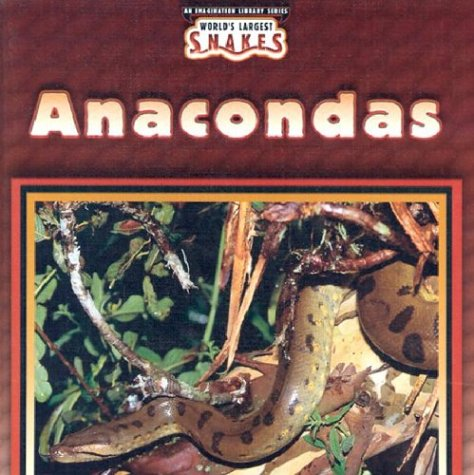 Anacondas (World's Largest Snakes) pdf epub